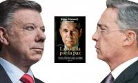 Santos y Uribe enfrentados una vez mas por el libro 'La batalla por la paz'