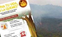 """""""Aviva tu vida, no la quemes""""  la campaña de la Gobernación para evitar las quemas."""